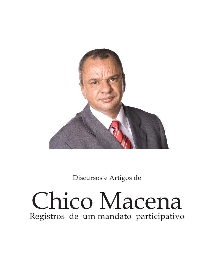 Discursos e Artigos deChico MacenaRegistros de um mandato participativo