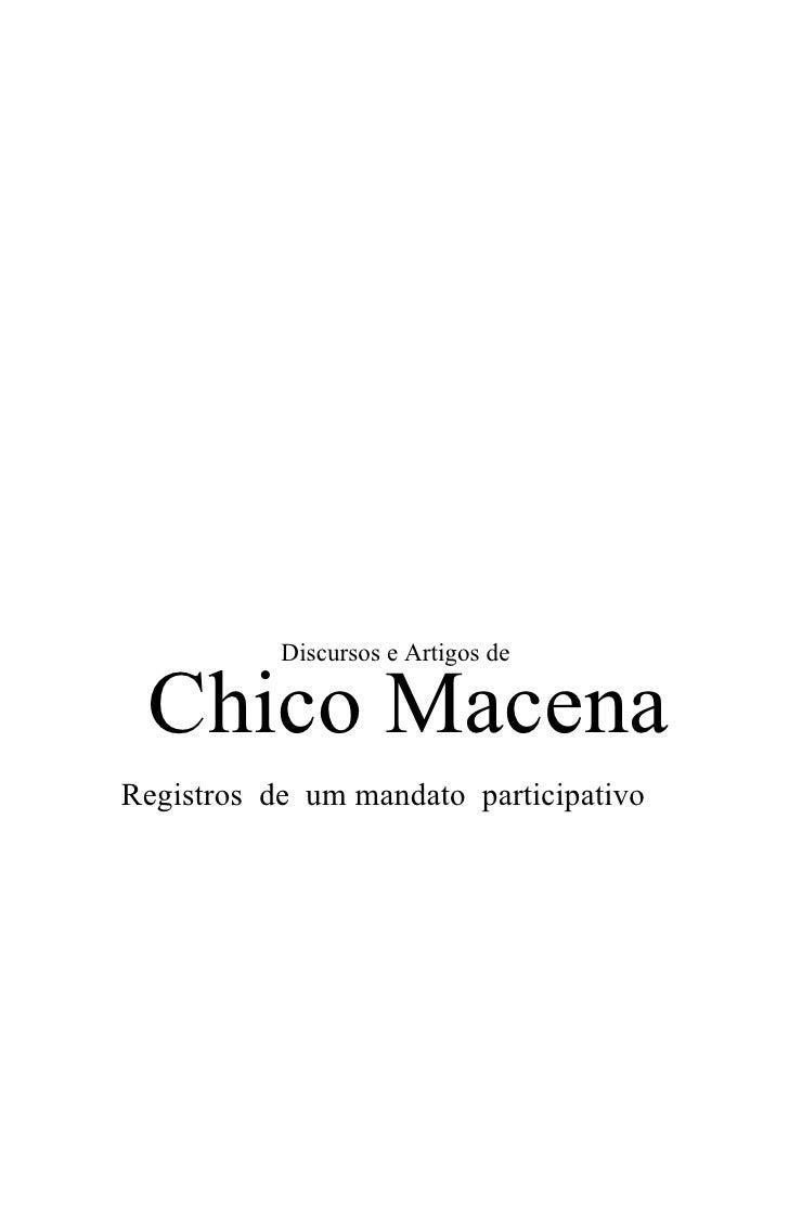 Discursos e Artigos de Chico MacenaRegistros de um mandato participativo