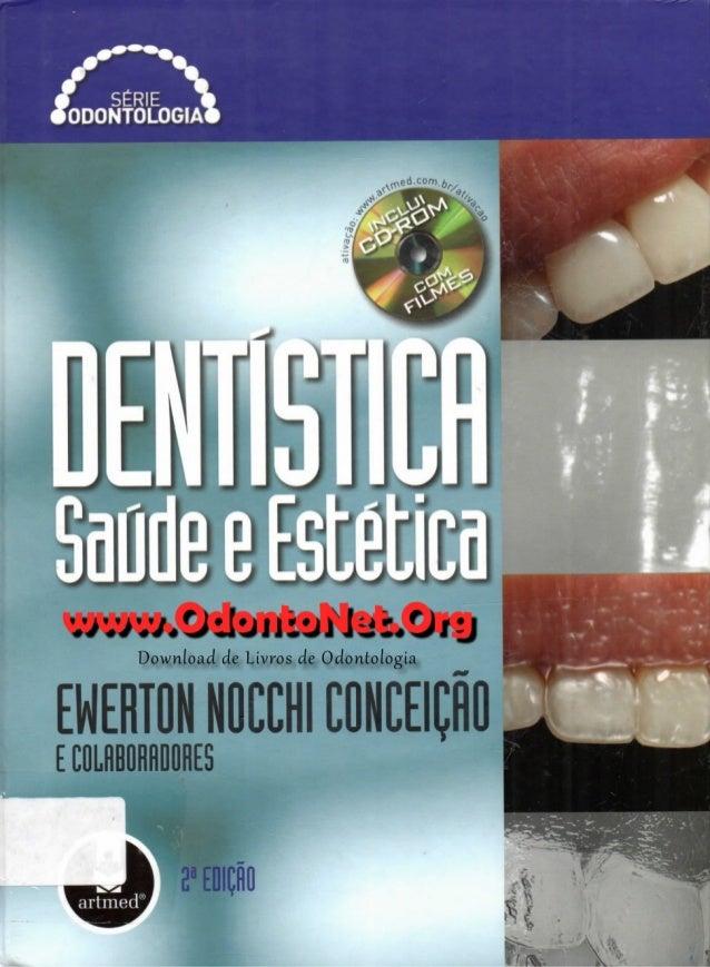 Livro   dentistica - saude e estetica 2 ed (completo)
