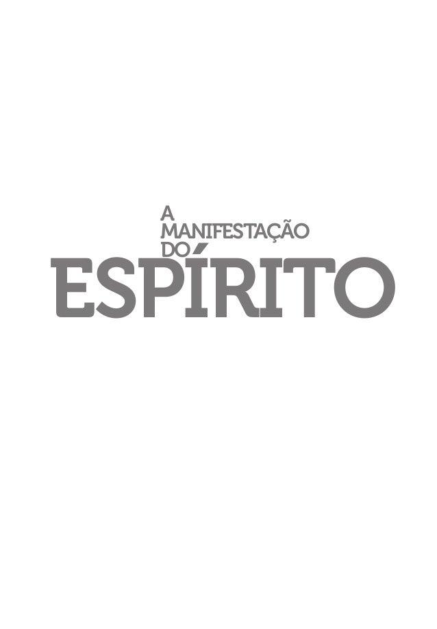 A MANIFESTAÇÃO DO  ESPÍRITO