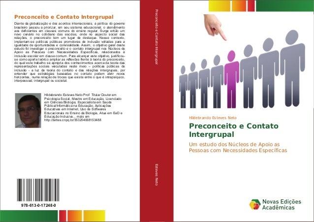 Hildebrando Esteves Neto Preconceito e Contato Intergrupal: Um estudo dos Núcleos de Apoio as Pessoas com Necessidades Esp...
