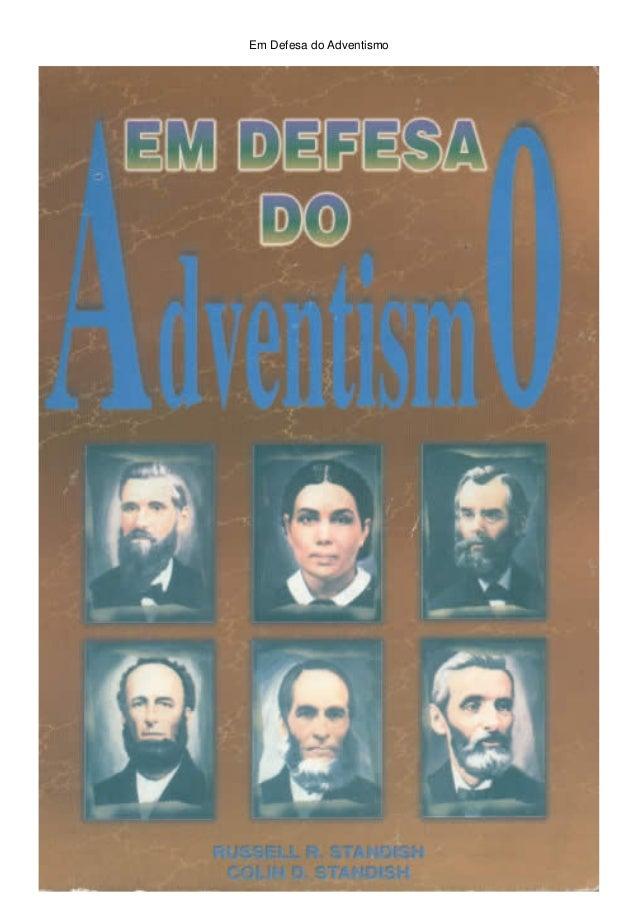 Em Defesa do Adventismo  1