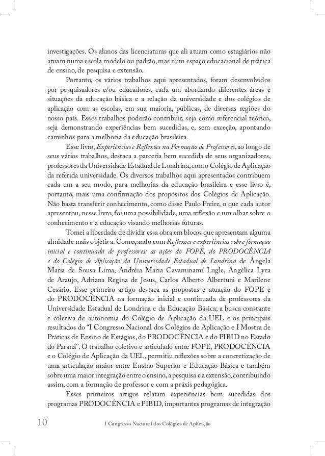 13 Na sequência, um bloco de três trabalhos: Mario Orlando Favorito, Leandro Henrique Magalhães e a dupla Diego Greinert d...