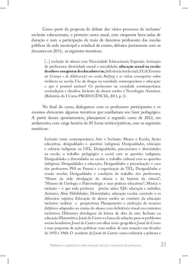 """Reflexões e experiências sobre formação inicial e continuada de professores: 25 PRODOCENCIA7 """", contendo artigos sobre as ..."""