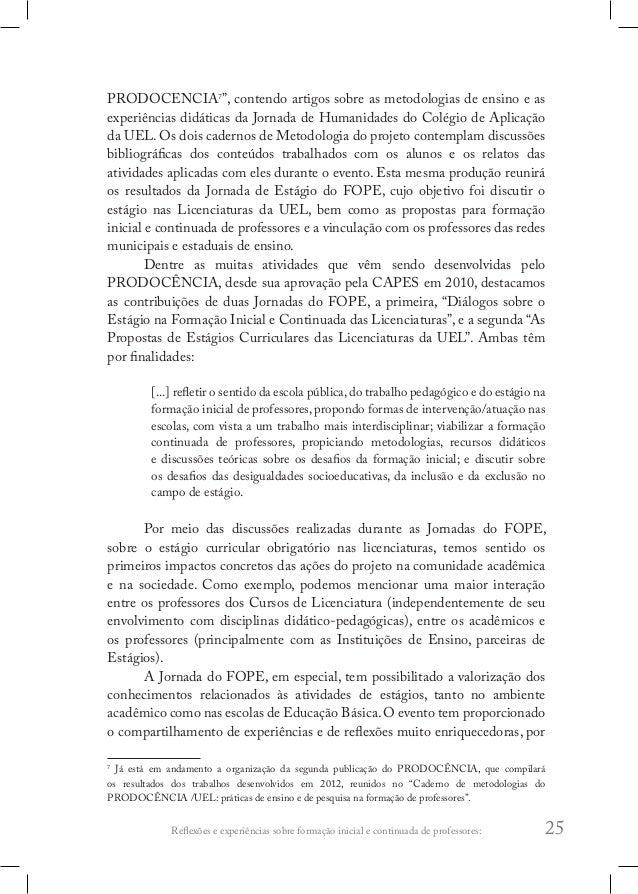 Reflexões e experiências sobre formação inicial e continuada de professores: 29 na formação inicial e continuada de profes...