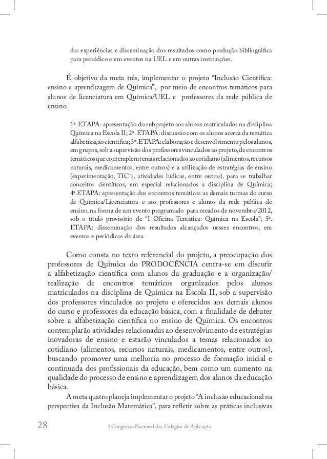 I Congresso Nacional dos Colégios de Aplicação32 A origem das Escolas de Aplicação remete-nos ao Decreto-Lei nº 9.053, de ...
