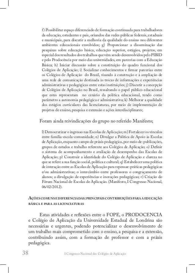 I Congresso Nacional dos Colégios de Aplicação42 cidadão que possui conhecimentos para tomar decisões na sociedade em que ...