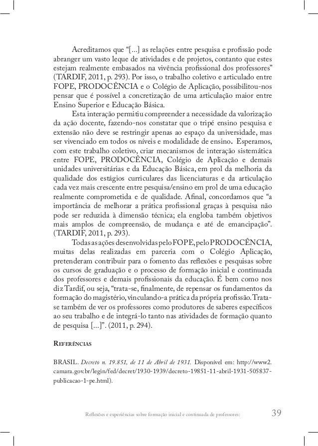 Prodocência projeto oficinas temáticas: 43 •  Escolha do Tema da oficina com justificativa (relatar a importância de se d...