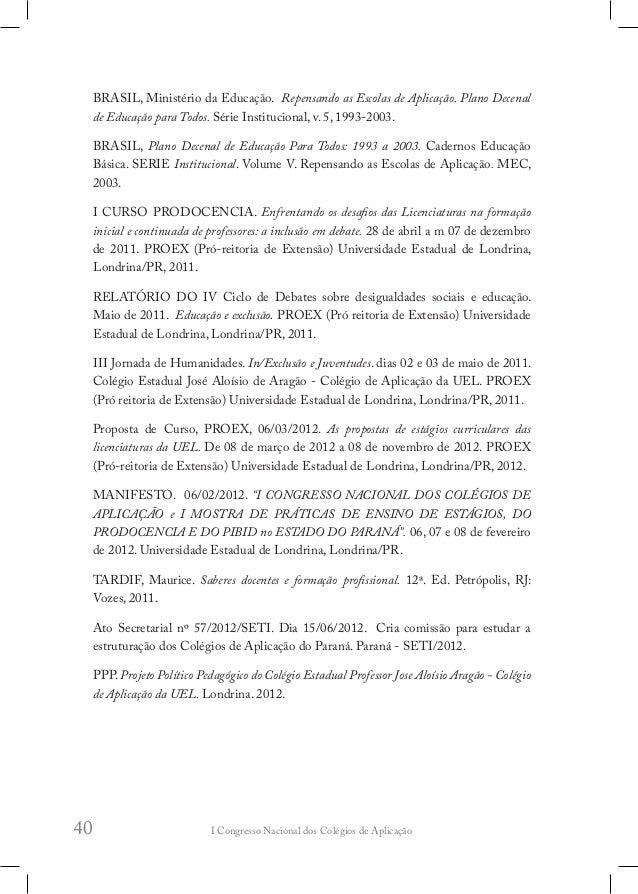 """I Congresso Nacional dos Colégios de Aplicação44 suporte teórico fornecido pela ciência, e que o permite """"resolver"""" as sit..."""