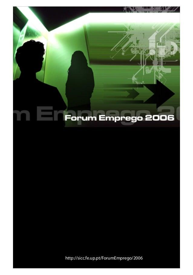 http://sicc.fe.up.pt/ForumEmprego/2006