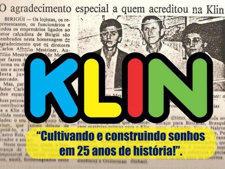 """"""" Cultivando e construindo sonhos  em 25 anos de história!""""."""