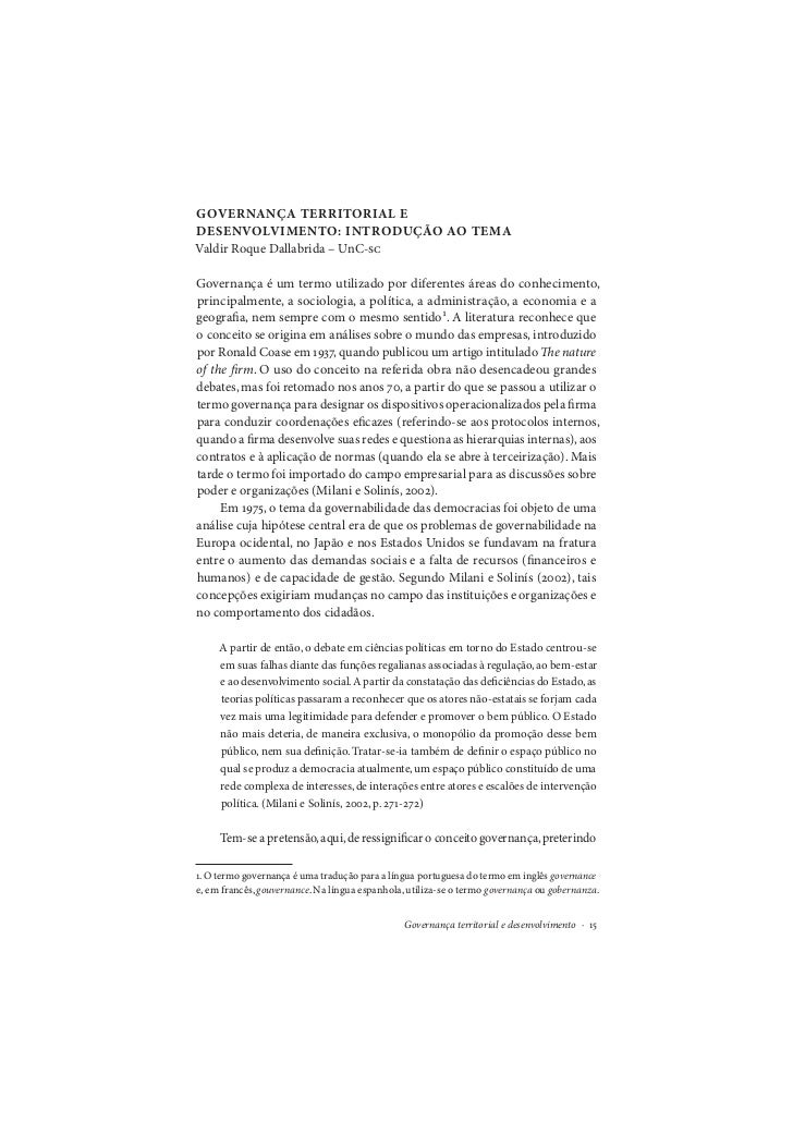 GOVERNANÇA TERRITORIAL EDESENVOLVIMENTO: INTRODUÇÃO AO TEMAValdir Roque Dallabrida – UnC-Governança é um termo utilizado...