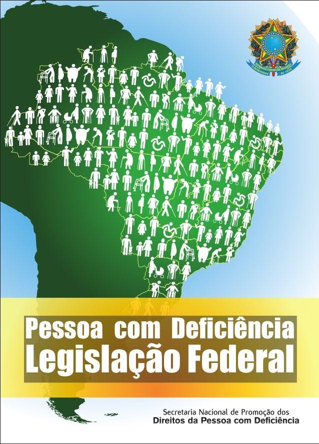 Pessoa com Deficiência Legislação Federal