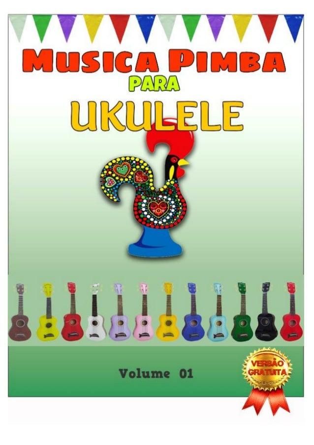 Musica Pimba para Ukulele Este livro contém uma compilação de letras de música popular portuguesa, com os acordes e diagra...