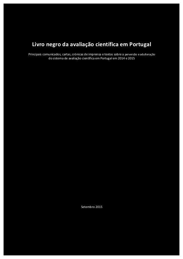 Livro  negro  da  avaliação  científica  em  Portugal      Principais  c...