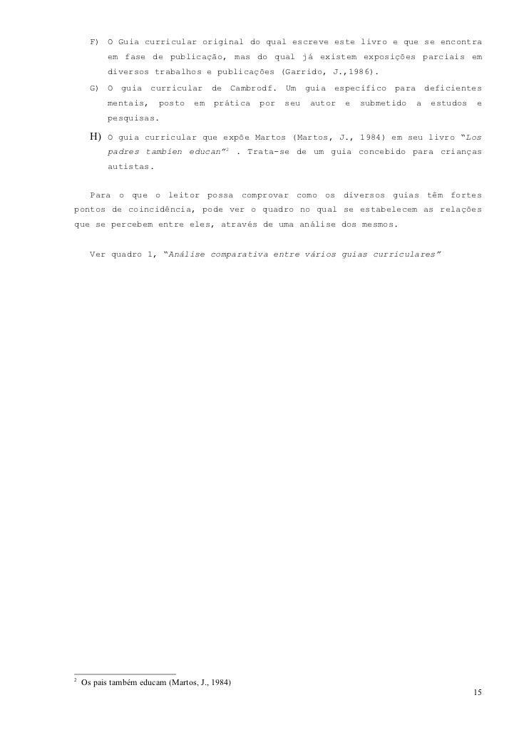 CAPÍTULO 5                  ESQUEMA DO GUIA CURRICULAR                                   PROPOSTO  Na sequência se expõe u...