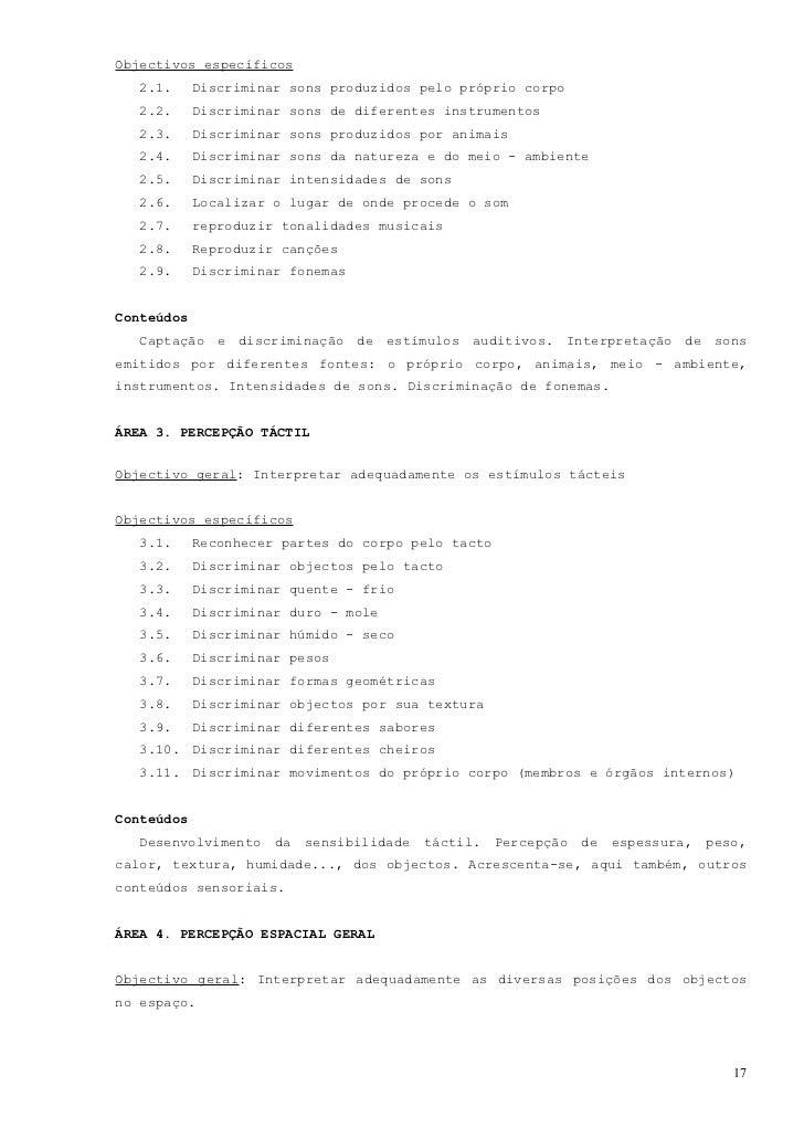 Objectivos específicos   4.1.     Discriminar dentro - fora, pôr - tirar, fechar - abrir   4.2.     Discriminar grande – p...