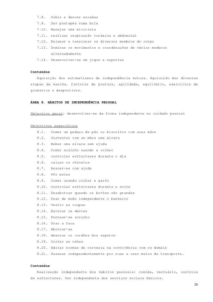 ÁREA 9. ESQUEMA CORPORALObjectivo geral: perceber e utilizar o próprio corpoObjectivos específicos   9.1.     Localizar as...