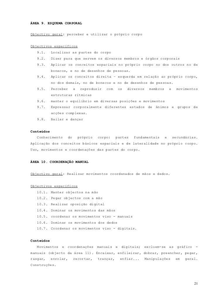 ÁREA 11. COORDENAÇÃO GRAFO-MANUAL (PRÉ-ESCRITA)Objectivo geral: Reproduzir correctamente formas gráficas pré - escritasObj...