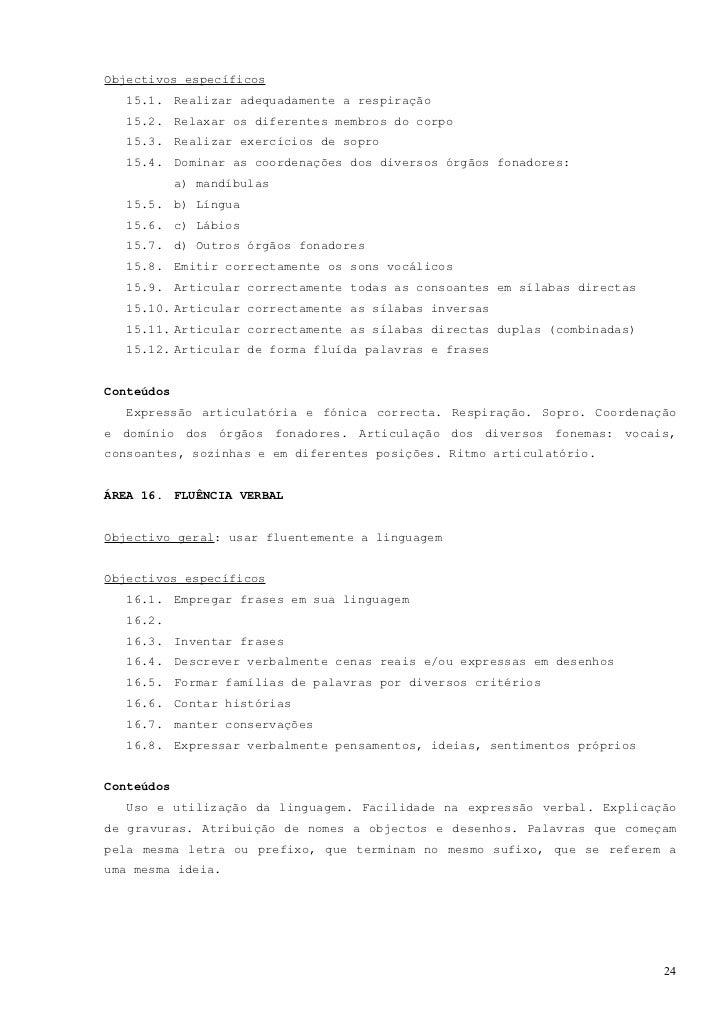 ÁREA 17. ESCRITAObjectivo    geral:   Escrever   correctamente   e   usar   a   escrita   como   meio   decomunicaçãoObjec...