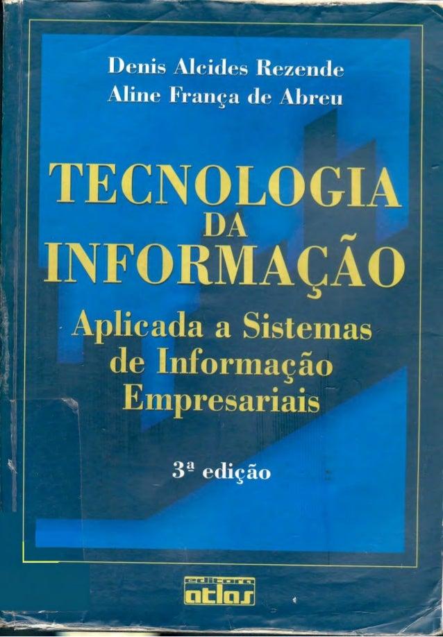 Tecnologia da Informação Aplicada a Sistemas de Informação Empresariais