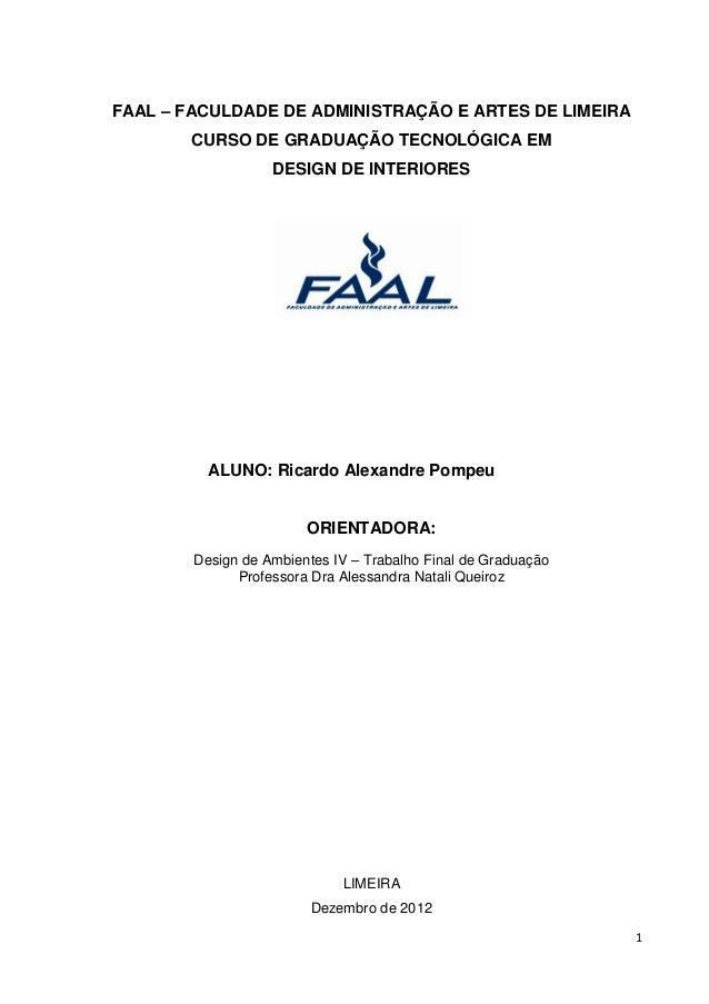 FAAL – FACULDADE DE ADMINISTRAÇÃO E ARTES DE LIMEIRA       CURSO DE GRADUAÇÃO TECNOLÓGICA EM                   DESIGN DE I...