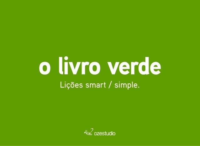 O livro verde: 10 lições smart / simple para projetos digitais