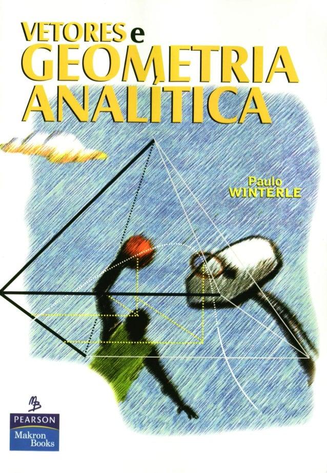 Livro   vetores e geometria analítica  - paulo winterle