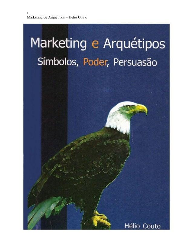 1 Marketing de Arquétipos – Hélio Couto