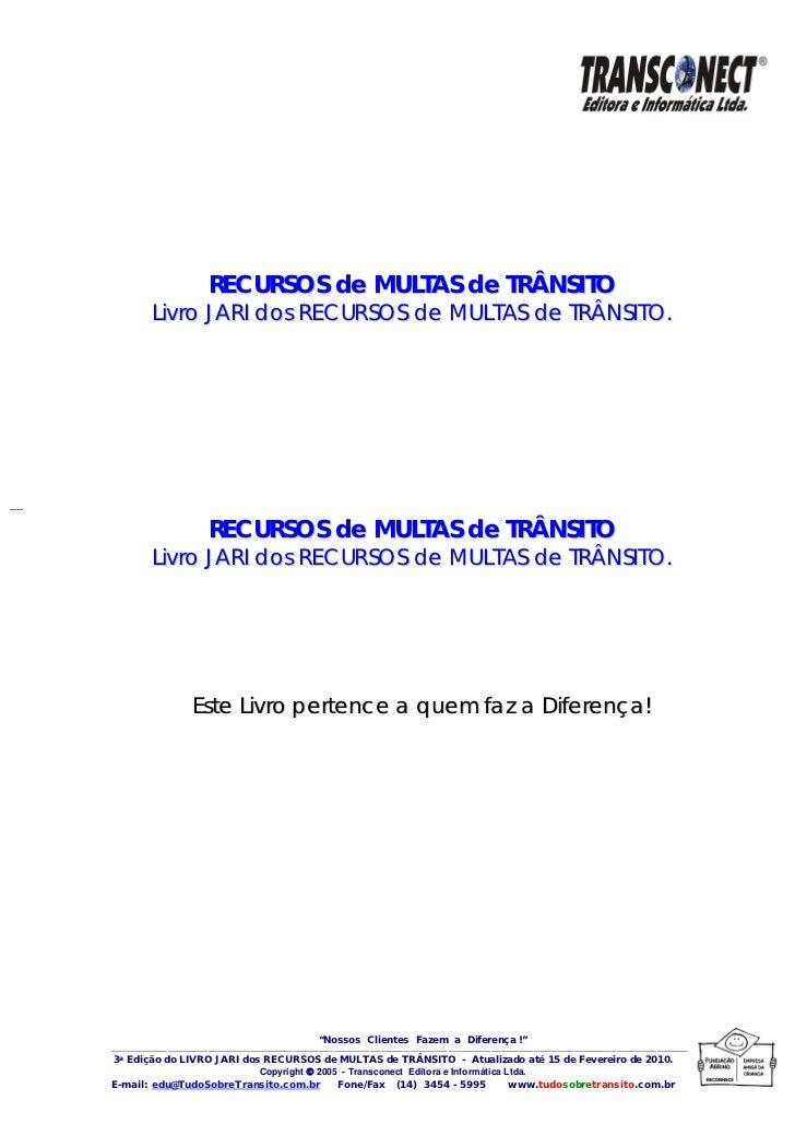 RECURSOS de MULTAS de TRÂNSITO                        Livro JARI dos RECURSOS de MULTAS de TRÂNSITO.----                  ...