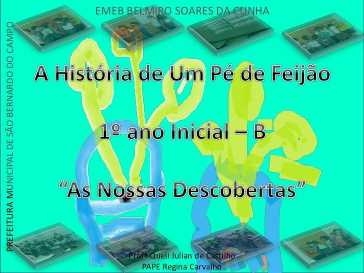 PREFEITURA MUNICIPAL DE SÃO BERNARDO DO CAMPO   EMEB BELMIRO SOARES DA CUNHA                                              ...