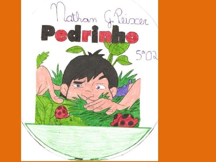 Livro Pedrinho - Autor: Nathan 5º ano 02