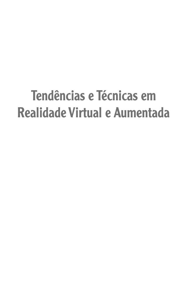 Tendências e Técnicas em Realidade Virtual e Aumentada