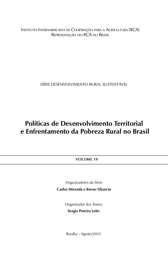 Instituto Interamericano de Cooperação para a Agricultura (IICA) Representação do IICA no Brasil série DESENVOLVIMENTO RUR...