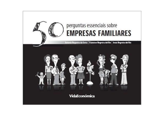 6   Índice    INTRODUÇÃO – A EMPRESA FAMILIAR    Porque é que uma Empresa Familiar é uma empresa diferente? .................