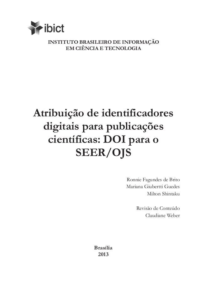 INSTITUTO BRASILEIRO DE INFORMAÇÃO EM CIÊNCIA E TECNOLOGIA Atribuição de identificadores digitais para publicações científ...