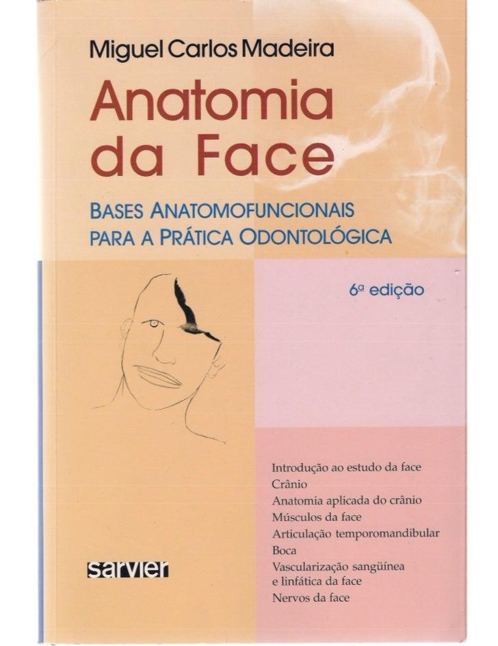 Livro: Anatomia da Face  odontostation@gmail.com