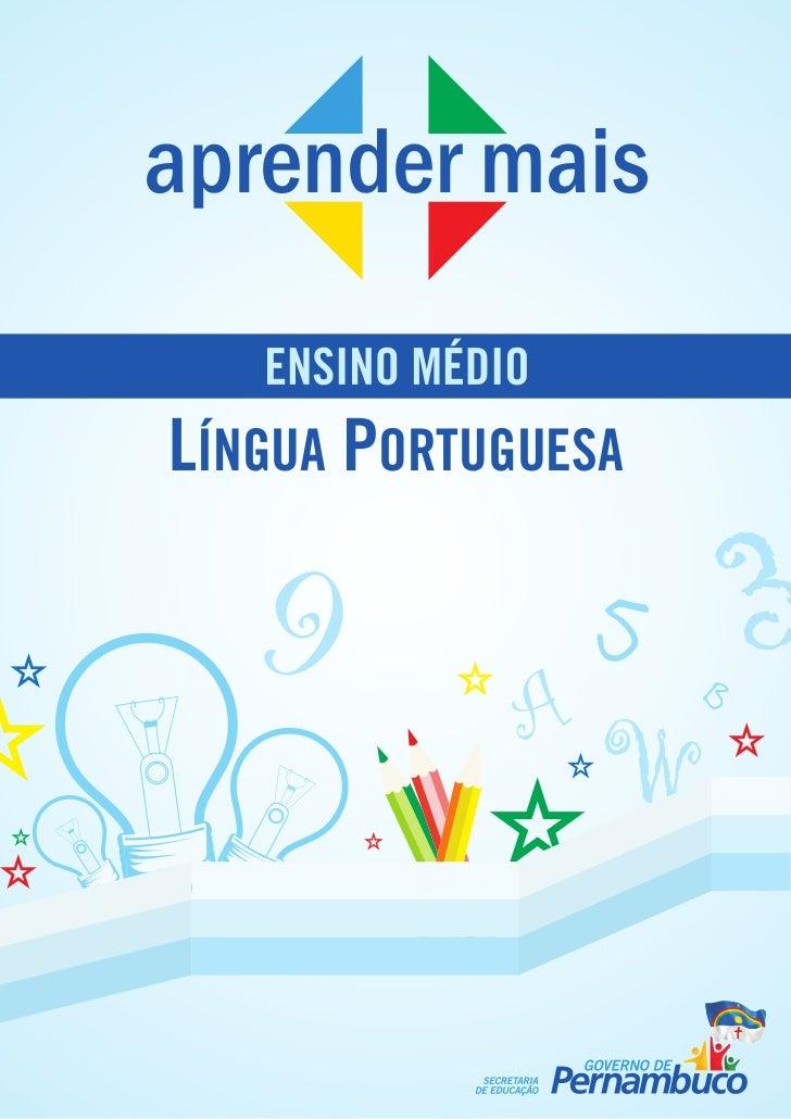 aprender mais   ENSINO MÉDIOLÍNGUA PORTUGUESA  9              A                  5                      B                 ...