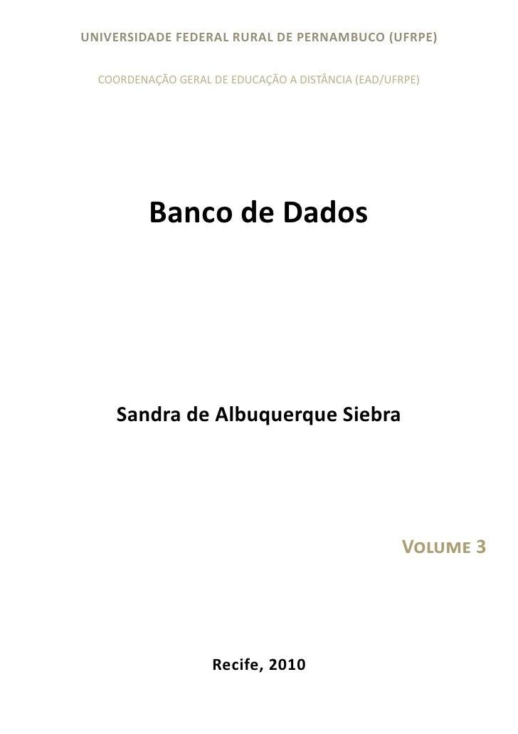 UNIVERSIDADE FEDERAL RURAL DE PERNAMBUCO (UFRPE)  COORDENAÇÃO GERAL DE EDUCAÇÃO A DISTÂNCIA (EAD/UFRPE)          Banco de ...