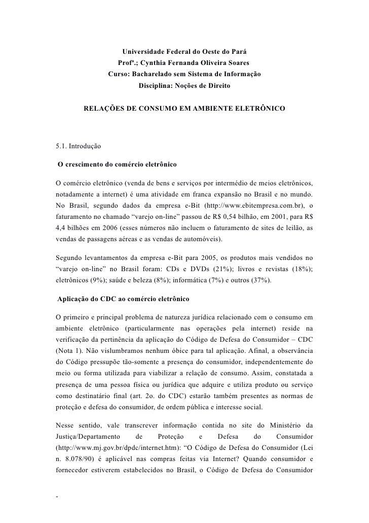 Universidade Federal do Oeste do Pará                    Profª.; Cynthia Fernanda Oliveira Soares                  Curso: ...