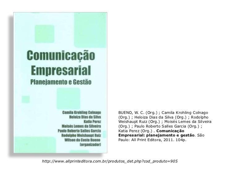 BUENO, W. C. (Org.) ; Camila Krohling Colnago                                     (Org.) ; Heloiza Dias da Silva (Org.) ; ...