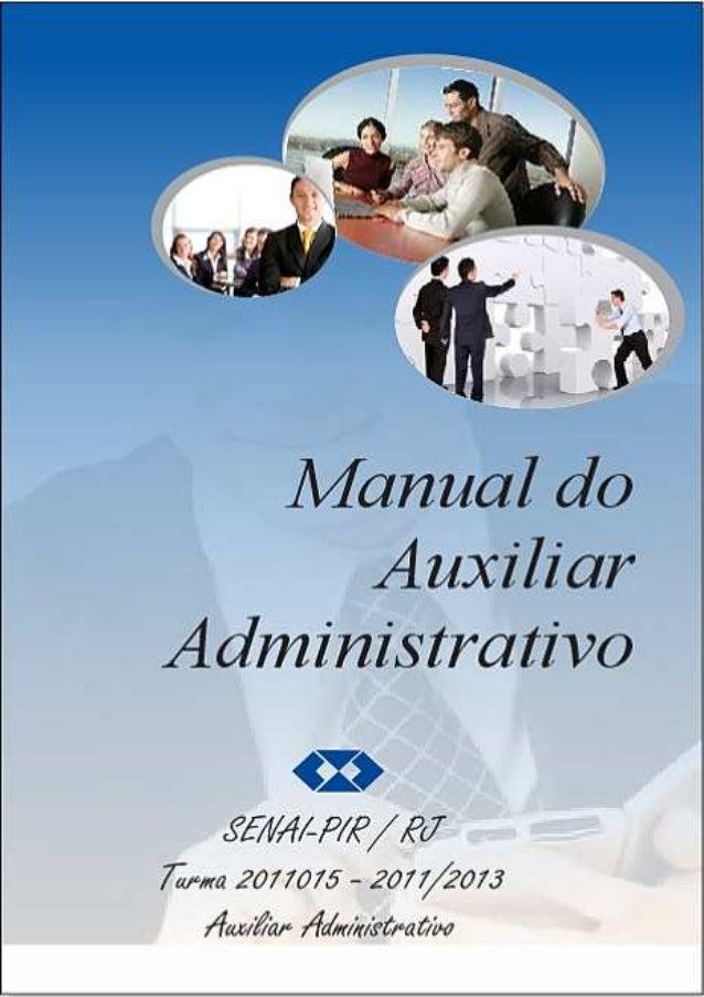 MANUAL DO AUXILIAR ADMINISTRATIVO AUTORES: Alex Sandro de Medeiros Tainara Malvina Mathias dos Santos Kamila Rodrigues Med...