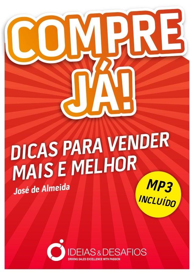 MP3 INCLUÍDO DICAS PARA VENDER MAIS E MELHOR José de Almeida