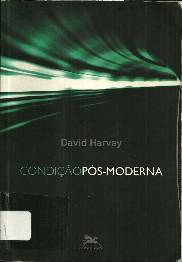 Livro condicao pos-moderna-david-harvey