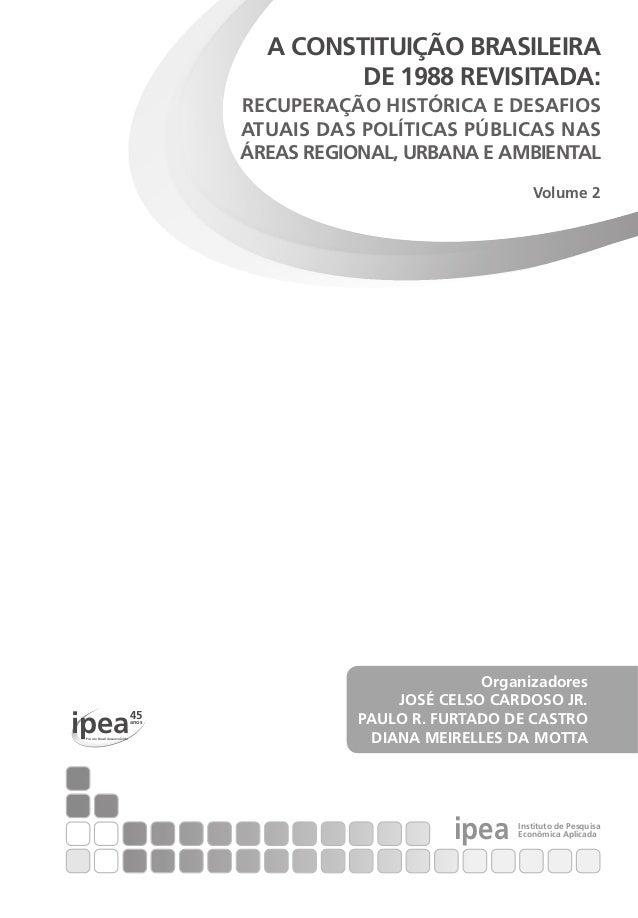ipea 45anos Por um Brasil desenvolvido ipea Instituto de Pesquisa Econômica Aplicada Organizadores JOSÉ CELSO CARDOSO JR. ...