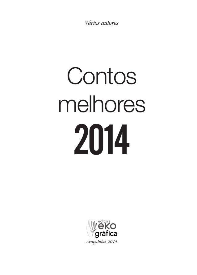 Vários autores Araçatuba, 2014 Contos melhores 2014