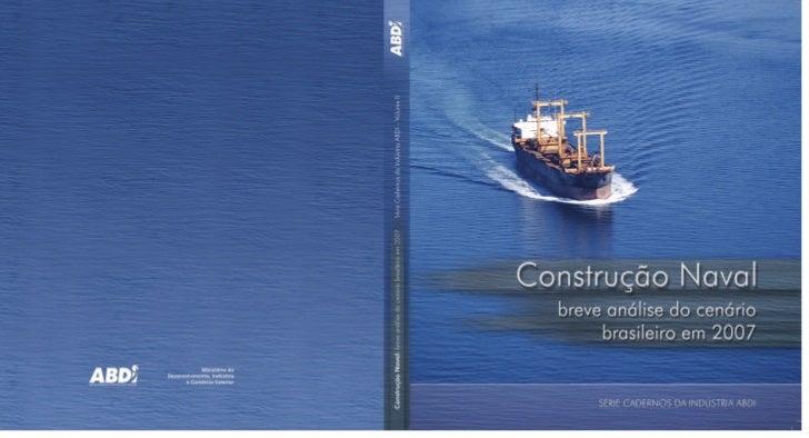 © 2008 - Agência Brasileira de Desenvolvimento Industrial - ABDISérie Cadernos da Indústria ABDI – Volume IIQualquer parte...