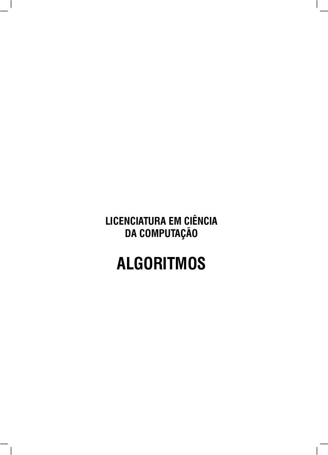 LICENCIATURA EM CIÊNCIA DA COMPUTAÇÃO ALGORITMOS