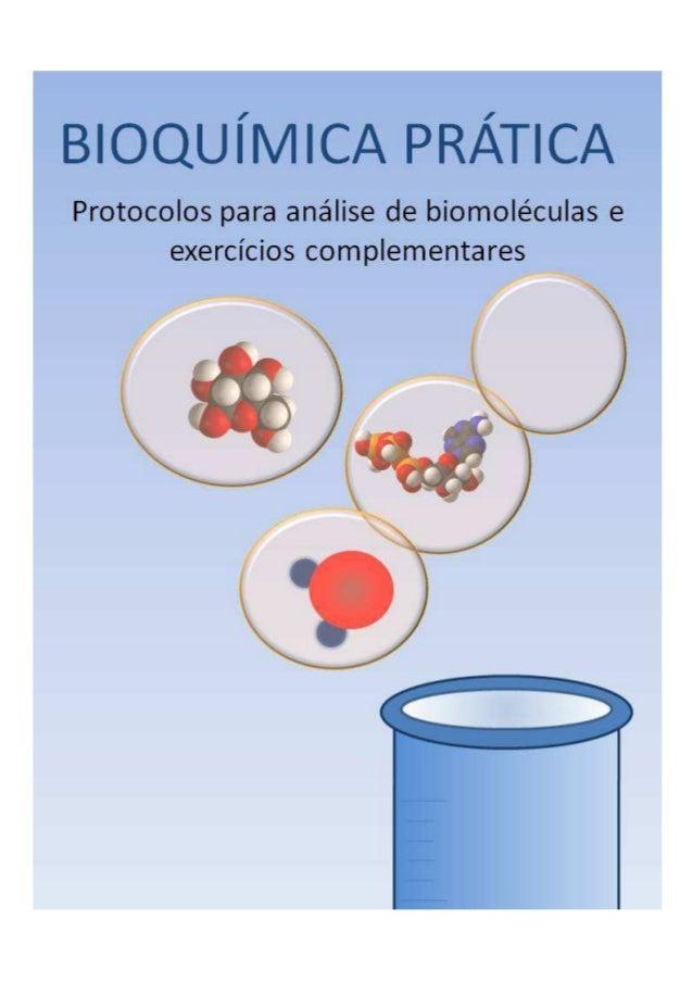2 BIOQUÍMICA PRÁTICA Protocolos para análise de biomoléculas e exercícios complementares