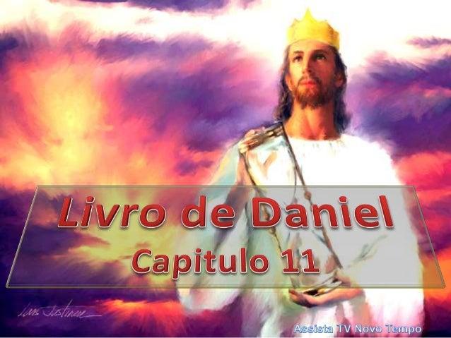 Auxílio na interpretação Antes de tentarmos descobrir o que o anjo procurou ensinar a Daniel ( e a nós) no capítulo 11; se...